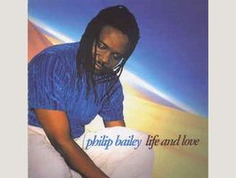 Philip Bailey – Life And Love