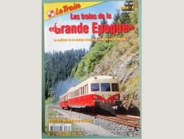 Le TRAIN - HS Trains de la grande époque