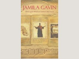 Jamila Gavin ~ From Out of the Shadows