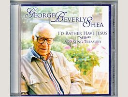 GEORGE BEVERLY SHEA - I'D RATHER HAVE ..