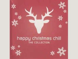 Happy Christmas Chill. The Collection