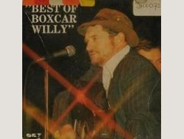 Boxcar Willy - Best of Boxcar Willy