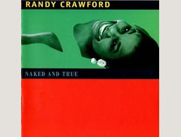 Randy Crawford – Naked And True