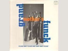 Grand Mother's Funk - Please Baby Please