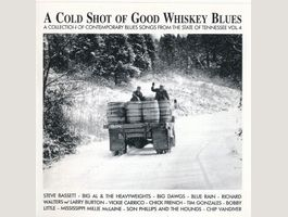 A COLD SHOT OF GOOD WHISKEY BLUES CD