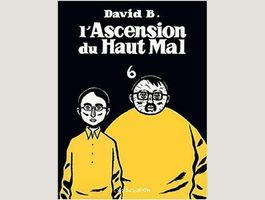 L'Ascension du Haut Mal - Tome 6