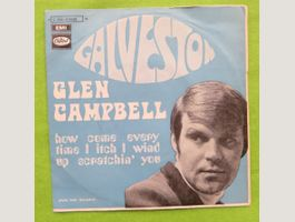 Glen Campbell – Galveston / How Come Ev