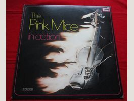 The Pink Mice – In Action