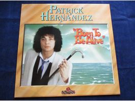 Patrick Hernandez – Born To Be Alive