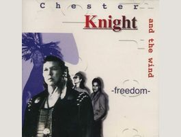 Chester Knight & The Wind Freedom - Rare