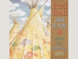 Red Bull - Gather The People  Pow Wow CD