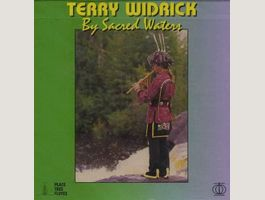 TERRY WIDRICK : BY SACRED WATERS