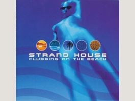 Strand House - Clubbing On The Beach